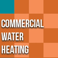 Commercial Water Heating Fundamentals Class 2021